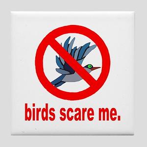Birds Scare Me Tile Coaster