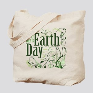 Every Day is Earth Day Tote Bag