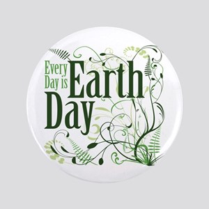 """Every Day is Earth Day 3.5"""" Button"""