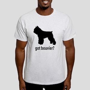 Got Bouvier? Light T-Shirt