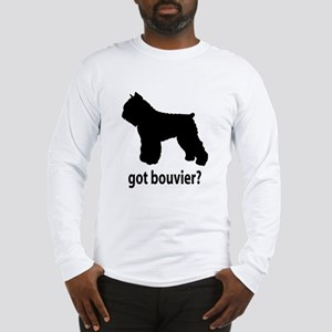 Got Bouvier? Long Sleeve T-Shirt