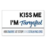 Kiss Me, I'm Targeted Awareness Sticker