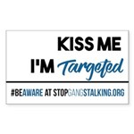 Kiss Me, I'm Targeted Awareness Sticker