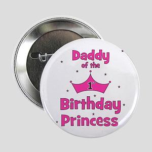 "Daddy of the 1st Birthday Pri 2.25"" Button"