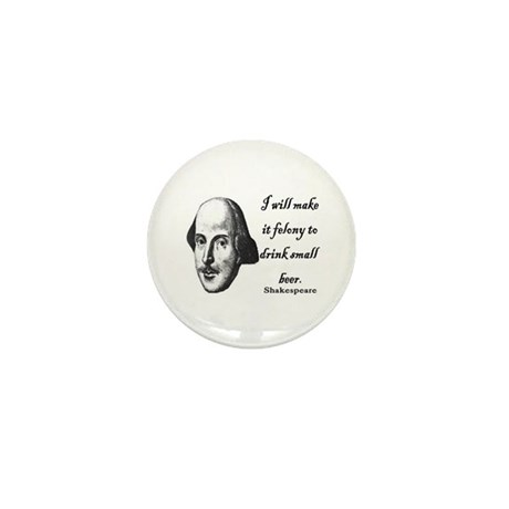 Shakespeare - Beer quote Mini Button (10 pack)