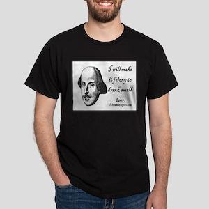 Shakespeare - Beer quote Dark T-Shirt