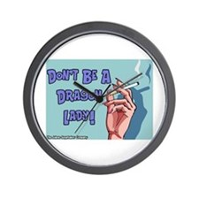 Don't Be A Dragon Lady Wall Clock