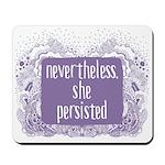 She Persisted paisley Mousepad
