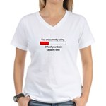BRAIN CAPACITY LIMIT Women's V-Neck T-Shirt