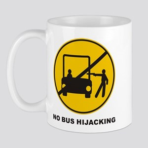 No Bus Hijacking Mug
