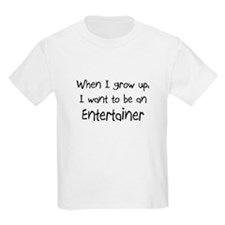 When I grow up I want to be an Entertainer Kids Li