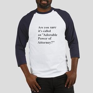Power of Attorney Baseball Jersey