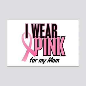 I Wear Pink For My Mom 10 Mini Poster Print