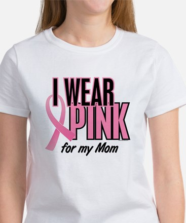 I Wear Pink For My Mom 10 Women's T-Shirt