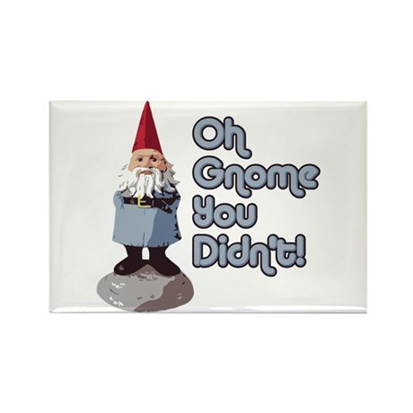 Gnome you didn't Rectangle Magnet