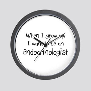 When I grow up I want to be an Endocrinologist Wal