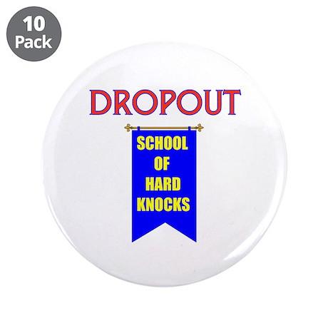 """DROPOUT 3.5"""" Button (10 pack)"""