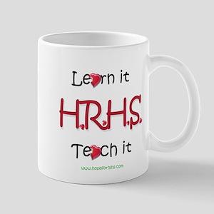 HRHS- Learn it, Teach it Mug