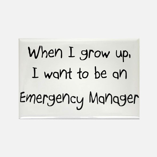 When I grow up I want to be an Emergency Manager R