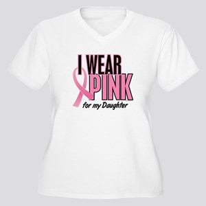 I Wear Pink For My Daughter 10 Women's Plus Size V