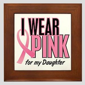 I Wear Pink For My Daughter 10 Framed Tile