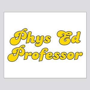 Retro Phys Ed Pro.. (Gold) Small Poster