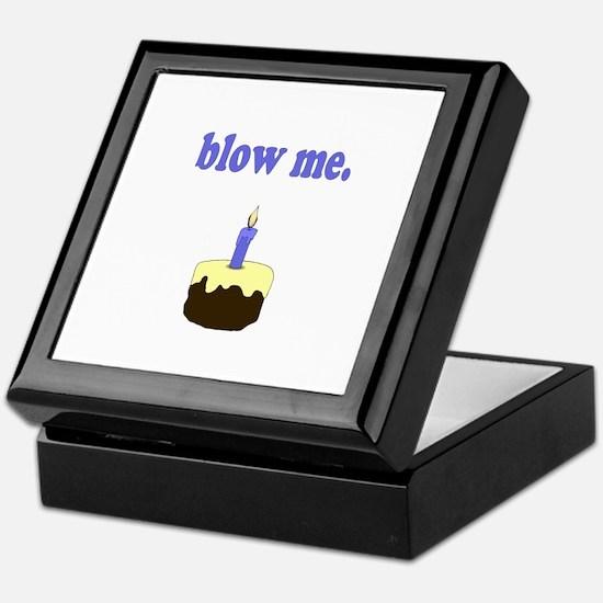 Blow Me Keepsake Box