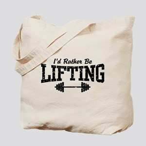 I'd Rather Be Lifting Weights Tote Bag