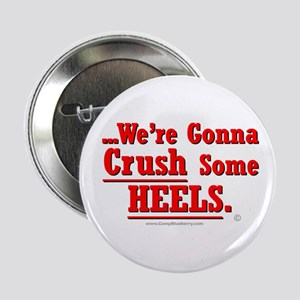 """Crush Some Heels (Red) 2.25"""" Button"""
