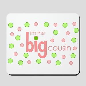 big cousin t-shirt Mousepad