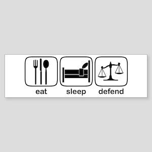 Eat Sleep Defend Bumper Sticker