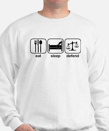 Eat Sleep Defend Sweatshirt