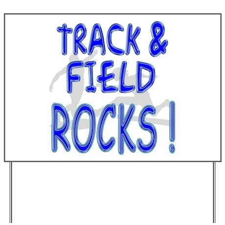 Track & Field Rocks ! Yard Sign