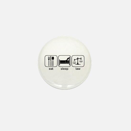 Eat Sleep Law Mini Button