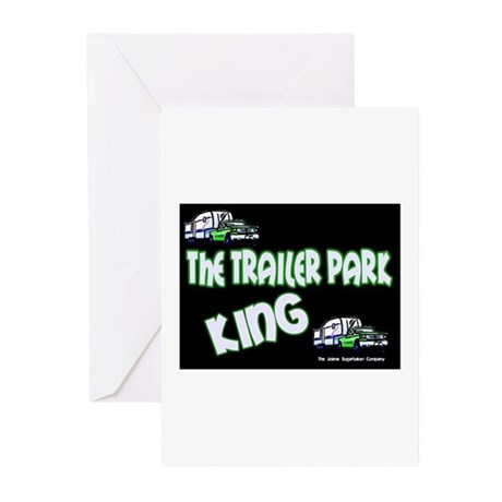 The Trailer Park King Greeting Cards (Pk of 10
