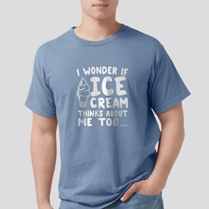 I Wonder if Ice Cream Thinks About Me Too T-Shirt