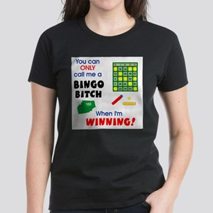 Bingo Bitch #1 Women's Pink T-Shirt