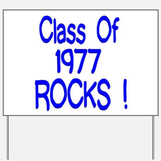 1977 blue Yard Sign