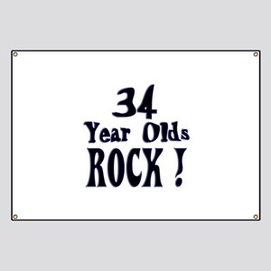34 Year Olds Rock ! Banner