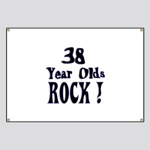 38 Year Olds Rock ! Banner