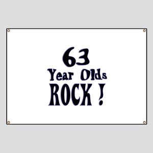 63 Year Olds Rock ! Banner