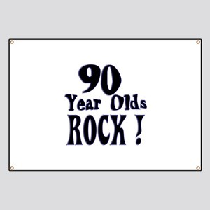90 Year Olds Rock ! Banner