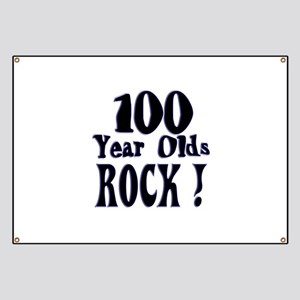 100 Year Olds Rock ! Banner