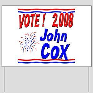 Vote John Cox Yard Sign