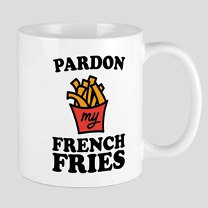 Pardon My French Fries Mugs