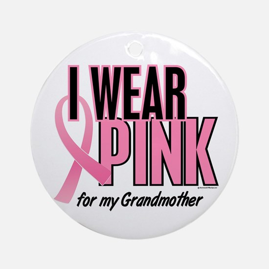 I Wear Pink For My Grandmother 10 Ornament (Round)