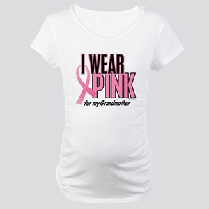 I Wear Pink For My Grandmother 10 Maternity T-Shir