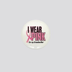 I Wear Pink For My Grandmother 10 Mini Button