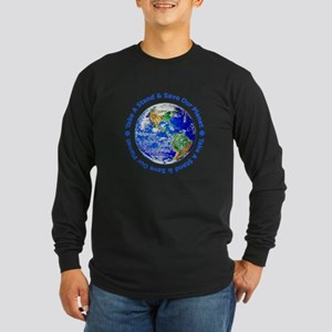 Save Our Planet! Long Sleeve Dark T-Shirt