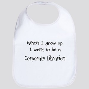 When I grow up I want to be a Corporate Librarian